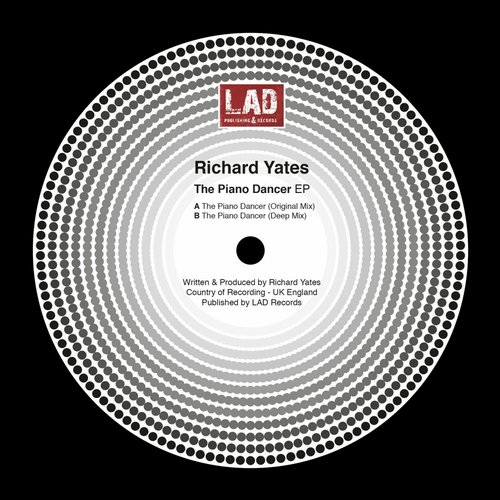 Richard Yates - The Piano Dancer [LADAL15109]