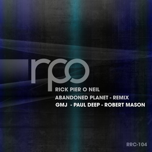 Rick Pier O'Neil – Abandoned Planet Remix [RRC104]