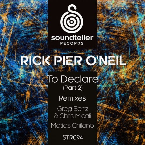 Rick Pier O'Neil – To Declare (Part 2) [ST094]
