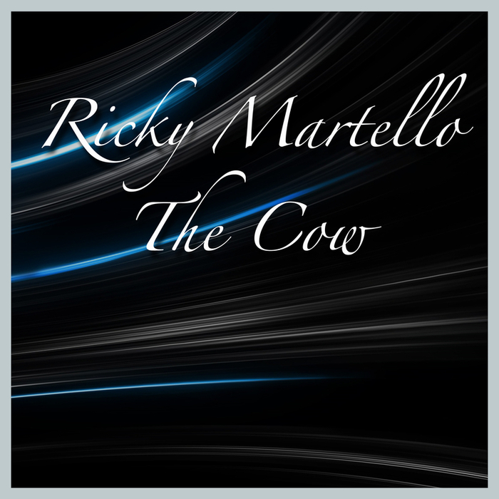 Ricky Martello - The Cow [505546 2927810]