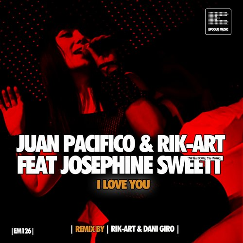 Rik-Art, Juan Pacifico - I Love You [EM 126]