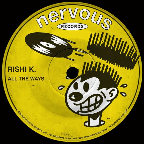 Rishi K. - All The Ways [NER23718]