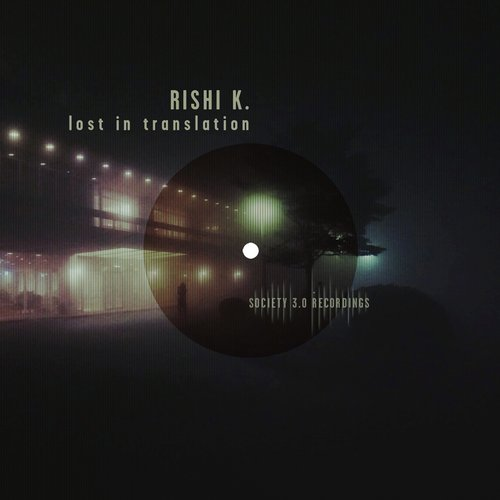 Rishi K. – Lost in Translation [10102111]