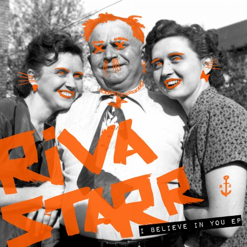 Riva Starr – I Believe In You EP [SNATCH068]