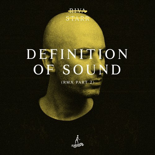 Riva Starr – Definition Of Sound (Remixes Part 2) [CAJ400]