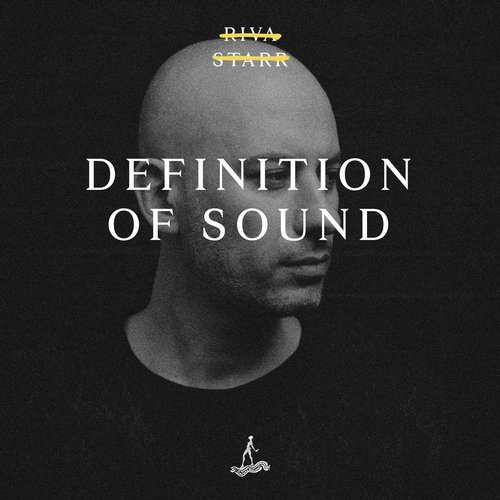 Riva Starr – Definition Of Sound [CAJ389]
