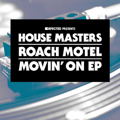 Roach Motel – Movin' On EP [HMSS023D]