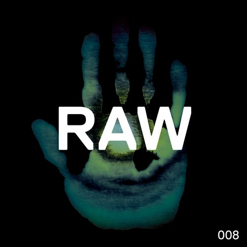 Rob Hes – RAW 008 [KDRAW008]