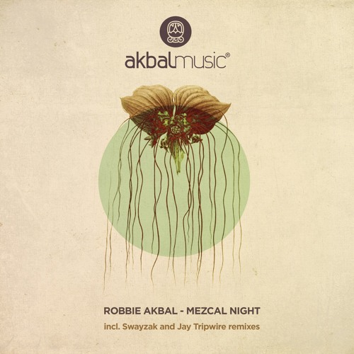 Robbie Akbal - Mezcal Night [AKBAL136]