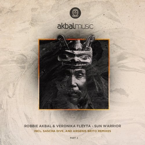 Robbie Akbal, Veronika Fleyta – Sun Warrior EP Part 2 [AKBAL112]