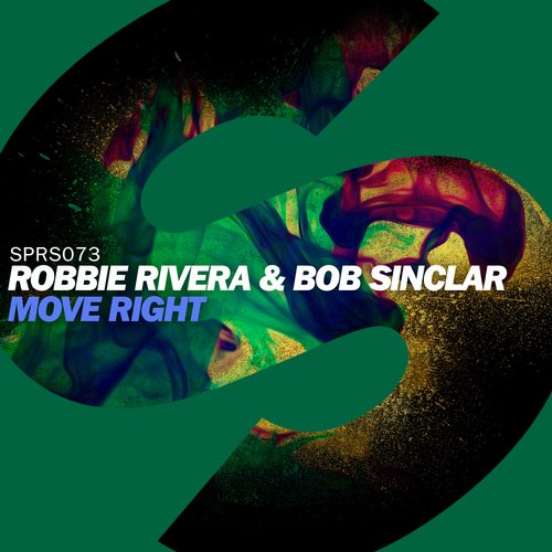 Robbie Rivera, Bob Sinclar - Move Right [SPRS073]