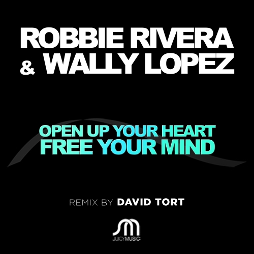 Robbie Rivera, Wally Lopez - Free Your Mind [JMD375]