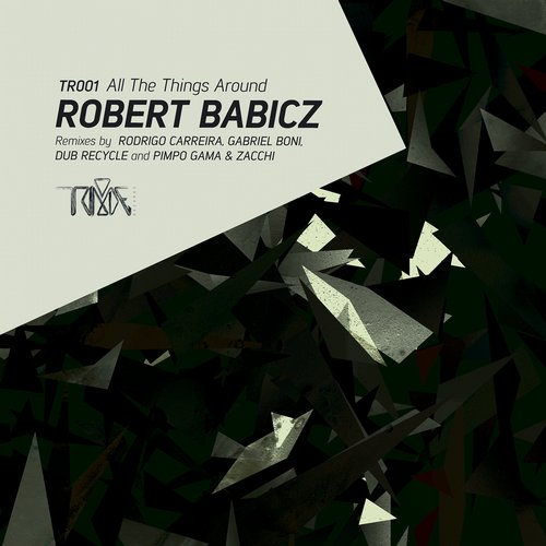 Robert Babicz - All The Things Around [TR001]