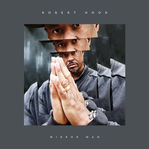 Robert Hood – Mirror Man [REKIDS168]