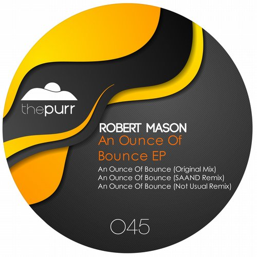 Robert Mason - An Ounce of Bounce [PURR045]