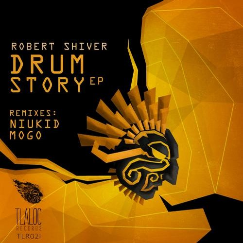 Robert Shiver - Drum Story EP [811868 853048]