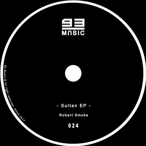 Robert Smoke - Sultan EP [93M024]