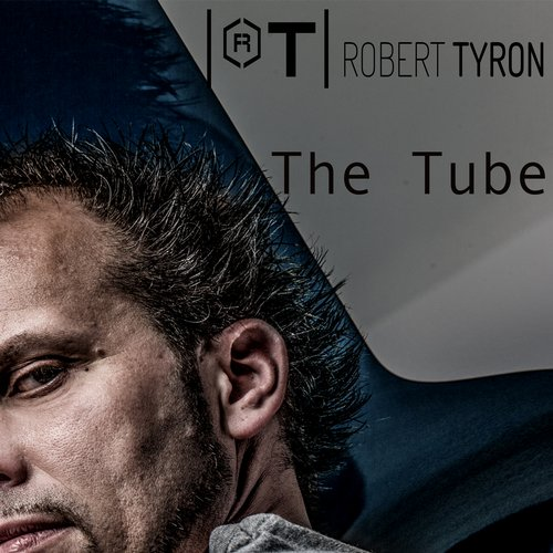 Robert Tyron - The Tube [10096482]
