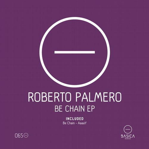 Roberto Palmero - Be Chain Ep [BSC065]