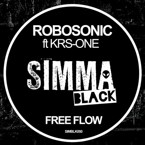 Robosonic - Free Flow feat. KRS-One [SIMBLK050]