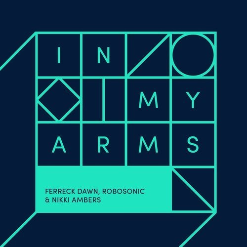 Robosonic, Ferreck Dawn, Nikki Ambers - In My Arms [DFTD565D]