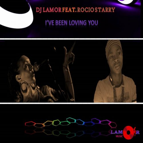 Rocio Starry, DJ Lamor - I've Been Loving You [LM 024]