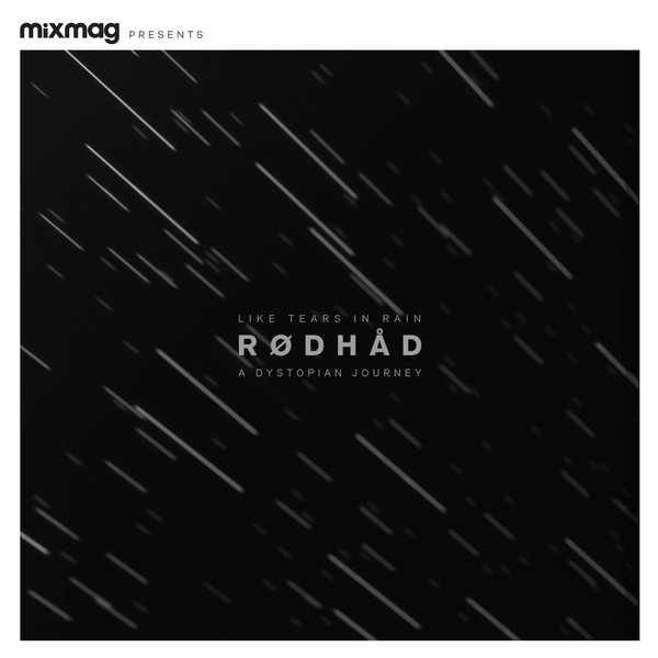 Rodhad - Mixmag Presents A Dystopian Journey [MIXMAG040]