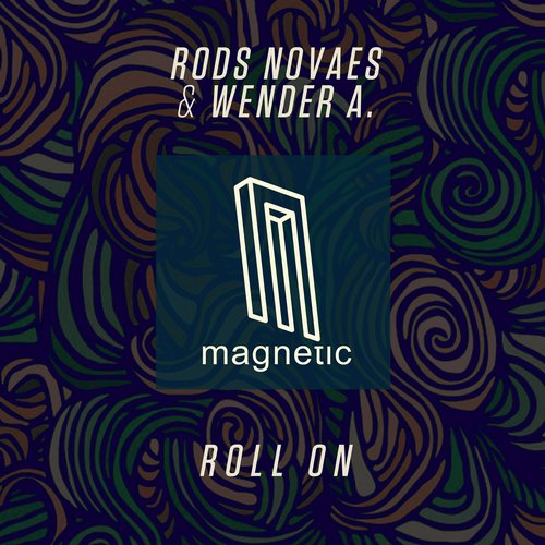 Rods Novaes, Wender A. – Roll On [MAGD061]