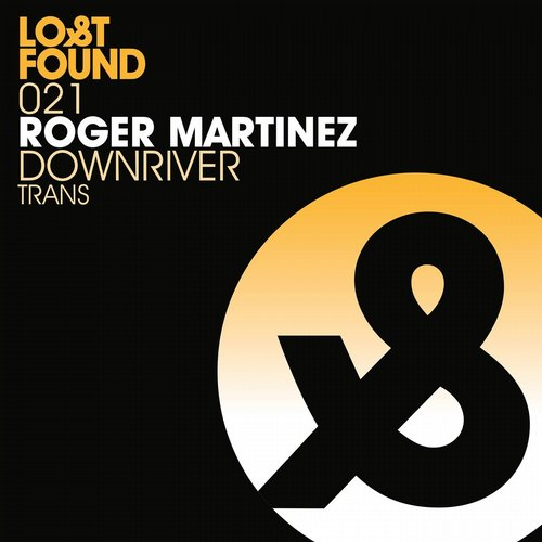 Roger Martinez - Downriver [LF021D]