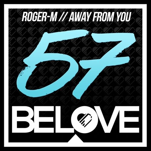Roger-M - Away From You [BLR57]