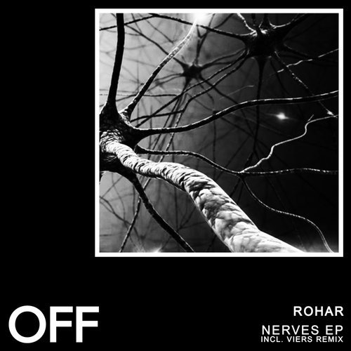 Rohar – Nerves [OFF173]
