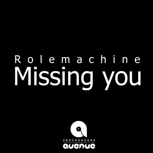Rolemachine - Missing You [UGA 401]