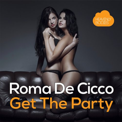 Roma De Cicco - Get The Party [HBS249]