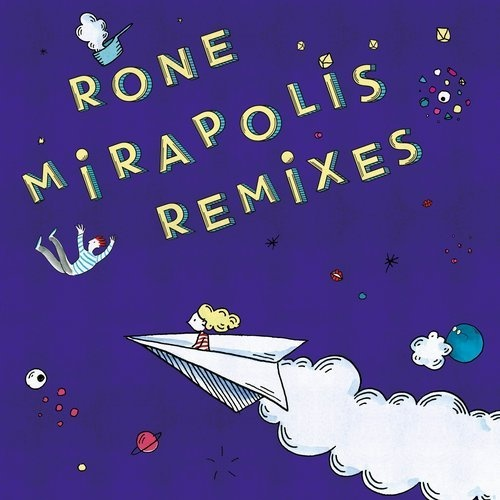 Rone - Mirapolis (Remixes) [IF2072]