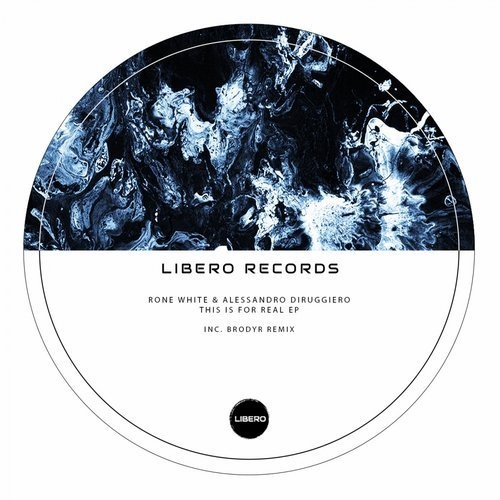 Rone White, Alessandro Diruggiero - This Is For Real EP [LBR002]