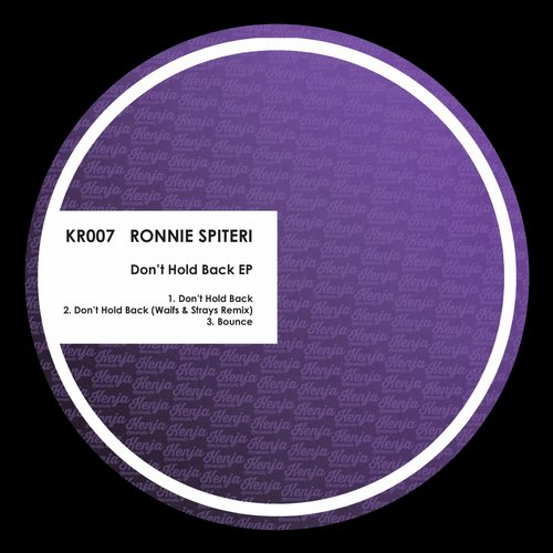 Ronnie Spiteri - Dont Hold Back EP [KR007]