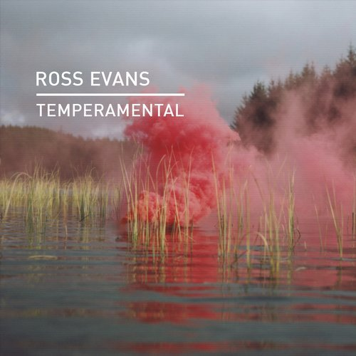 Ross Evans - Temperamental [KD047]