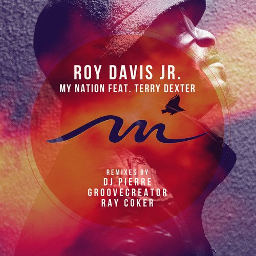 Roy Davis Jr. – My Nation [MILE296]
