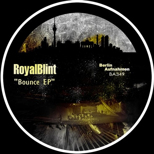 RoyalBlint - Bounce [BA349]