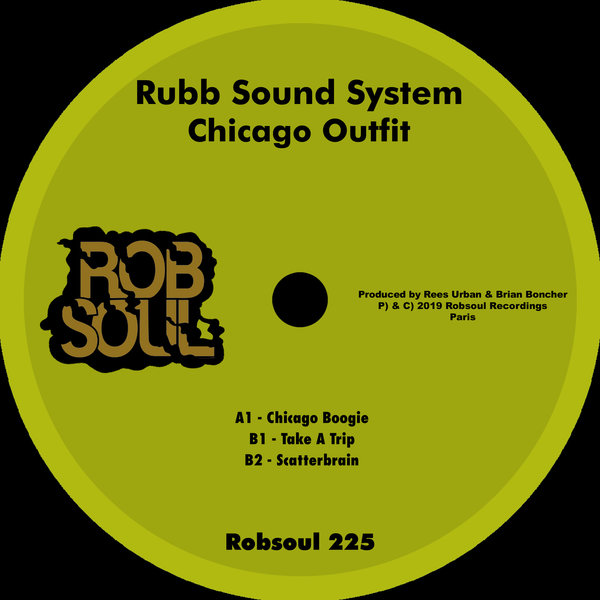 Rubb Sound System – Chicago Outfit [RB225]