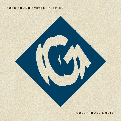 Rubb Sound System - Keep On [GMD371]