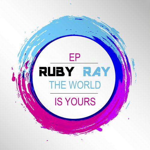 Ruby Ray - The World Is Yours [GYS559]