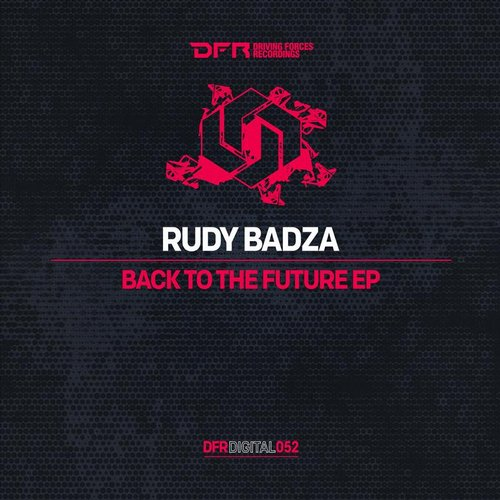 Rudy Badza – Back To The Future EP [BP9120042332189]
