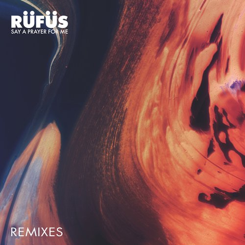 Rufus – Say A Prayer For Me (The Remixes) [SWEATDS203RDJ]