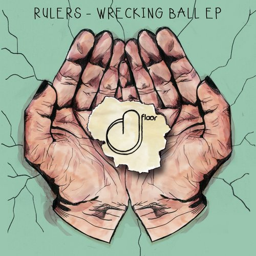 Rulers - Wrecking Ball EP [DFL026]