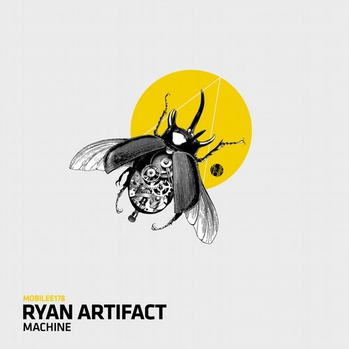 Ryan Artifact – Machine [MOBILEE178]