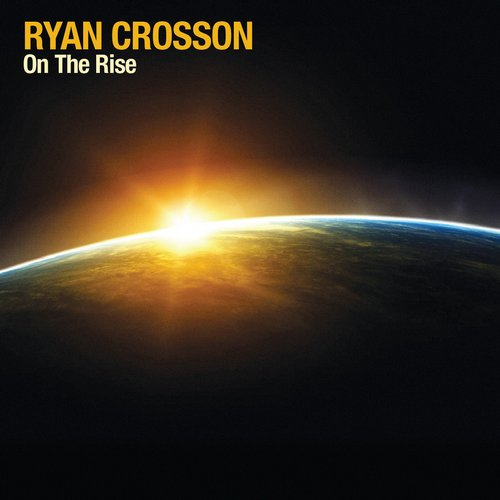 Ryan Crosson - On The Rise [VQ051]