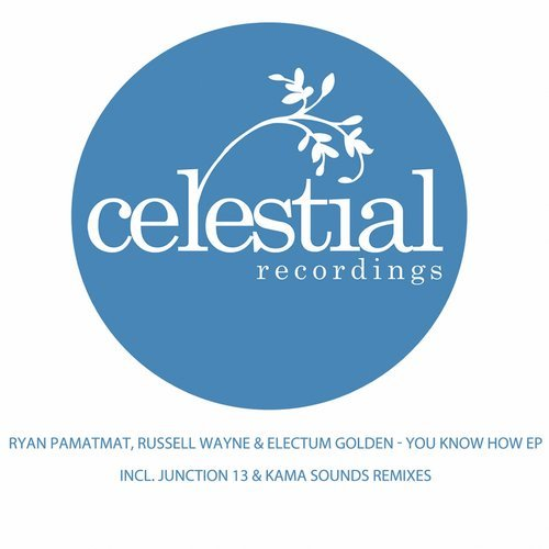 Ryan Pamatmat, Russell Wayne, Electum Goldensun - You Know How [CEL0172]