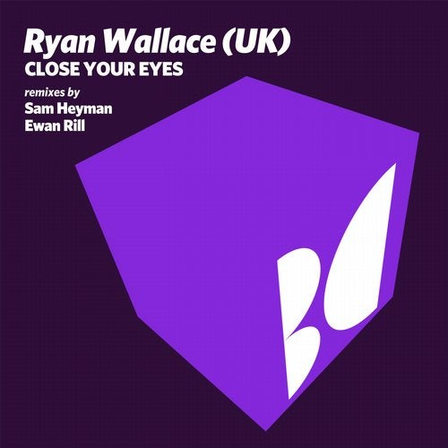 Ryan Wallace – Close Your Eyes [BALKAN0612]