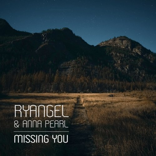 Ryangel, Anna Pearl - Missing You [CAT63942]